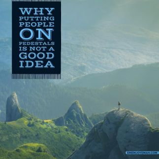 why-putting-people-on-pedestals-cover-photo